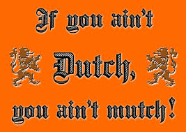 if you_aint_dutch_